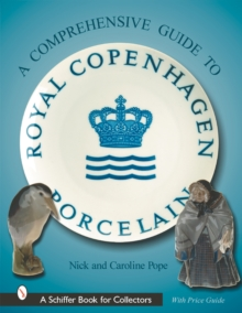 A Collector's Guide to Royal Copenhagen Porcelain, Hardback Book