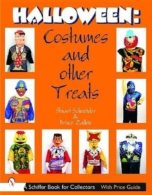 Halloween : Costumes and Other Treats, Paperback / softback Book
