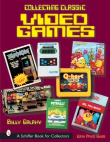 Collecting Classic Video Games, Paperback / softback Book