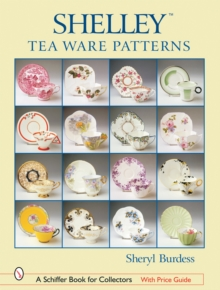 Shelleyac Tea Ware Patterns, Hardback Book
