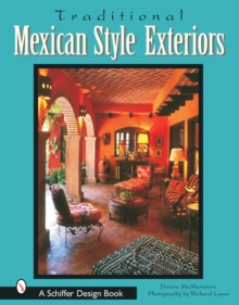 Traditional Mexican Style Exteriors, Hardback Book