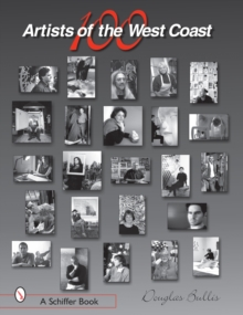 100 Artists of the West Coast, Hardback Book