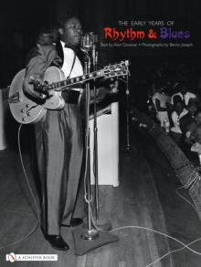 The Early Years of Rhythm & Blues, Paperback / softback Book
