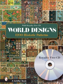 World Designs : 1200 Historic Patterns With Royalty-free CD, Paperback / softback Book