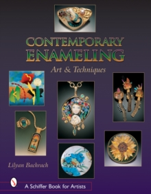 Contemporary Enameling: Art and Technique, Hardback Book