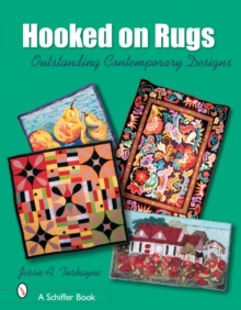 Hooked on Rugs : Outstanding Contemporary Designs, Hardback Book
