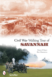 Civil War Walking Tour of Savannah, Paperback / softback Book