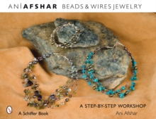 Beads & Wires Jewelry : A Step-by-Step Workshop, Paperback / softback Book