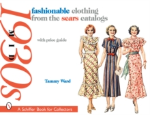 fashionable clothing from the sears catalogs : Mid 1930s, Paperback / softback Book