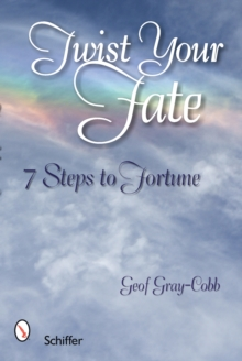 Twist Your Fate : 7 Steps to Fortune, Paperback / softback Book