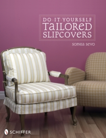 Do-It-Yourself Tailored Slipcovers, Paperback / softback Book