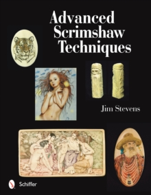 Advanced Scrimshaw Techniques, Paperback / softback Book