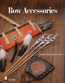Bow Accessories, Hardback Book