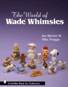 The World of Wade Whimsies, Paperback Book