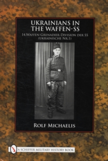 Ukrainians in the Waffen-SS, Hardback Book
