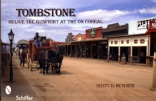 Tombstone : Relive the Gunfight at the OK Corral, Paperback Book