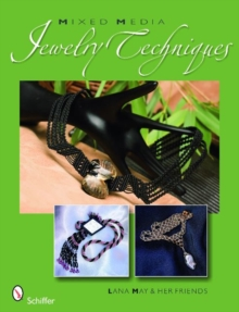 Mixed Media Jewelry Techniques, Paperback / softback Book