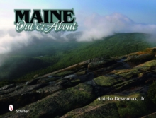 Maine: Out and About, Hardback Book