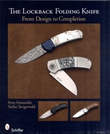 Lockback Folding Knife: From Design to Completion, Paperback / softback Book