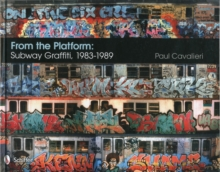 From the Platform: Subway Graffiti, 1983-1989, Hardback Book