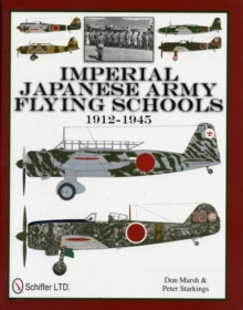 Imperial Japanese Army Flying Schools 1912-1945, Hardback Book
