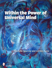 Within the Power of Universal Mind, Paperback / softback Book