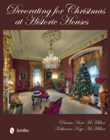 Decorating for Christmas at Historic Houses, Hardback Book