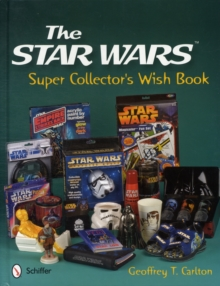 The Star Wars Super Collector's Wish Book, Hardback Book