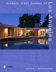 Modern Tract Homes of Los Angeles, Hardback Book