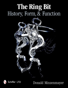 The Ring Bit : History, Form, & Function, Hardback Book