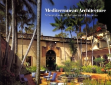 Mediterranean Architecture : A Sourcebook of Architectural Elements, Hardback Book