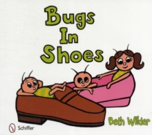 Bugs in Shoes, Hardback Book