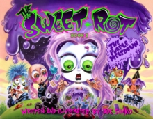 The Sweet Rot, Book 3 : The Purple Meltdown, Hardback Book