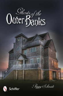 Ghosts of the Outer Banks, Paperback / softback Book