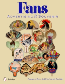 Fans: Advertising & Souvenir, Hardback Book