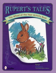 Rupert's Tales : The Wheel of the Year Activity Book, Paperback / softback Book