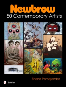 Newbrow : 50 Contemporary Artists, Hardback Book