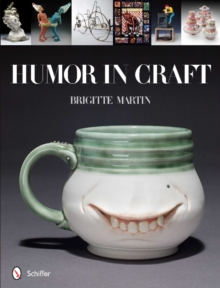 Humor in Craft, Hardback Book