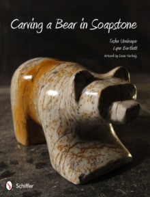 Carving a Bear in Soapstone, Paperback Book
