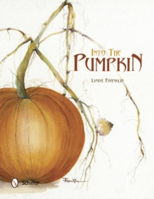 Into the Pumpkin, Hardback Book