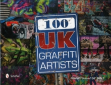 100 UK Graffiti Artists, Hardback Book