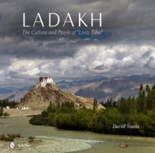 Ladakh : The Culture and People of aLittle Tibeta, Hardback Book