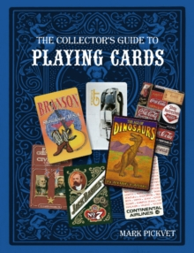 The Collector's Guide to Playing Cards, Paperback / softback Book