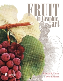 Fruit in Graphic Art, Paperback / softback Book