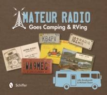 Amateur Radio Goes Camping and RVing: The Illustrated QSL Card History, Paperback / softback Book