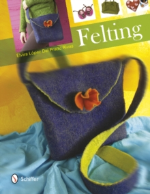 Felting, Hardback Book