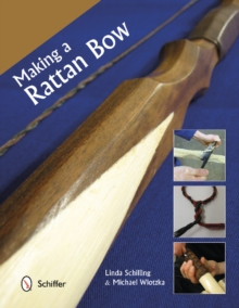 Making a Rattan Bow, Paperback / softback Book