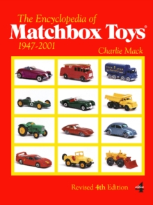 The Encyclopedia of Matchbox Toys : 1947-2001, Paperback Book