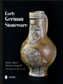 Early German Stoneware, Hardback Book