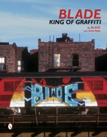 Blade : King of Graffiti, Hardback Book
